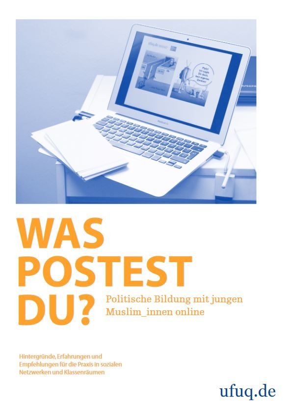 "Cover der Publikation ""Was postest du?"" / Bild: Screenshot http://www.ufuq.de/pdf/Was_postest_du_ufuq_Publikation_Onlineversion.pdf"