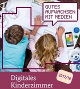 """Cover  """"Gutes Aufwachsen mit Medien Digitales Kinderzimmer"""""""