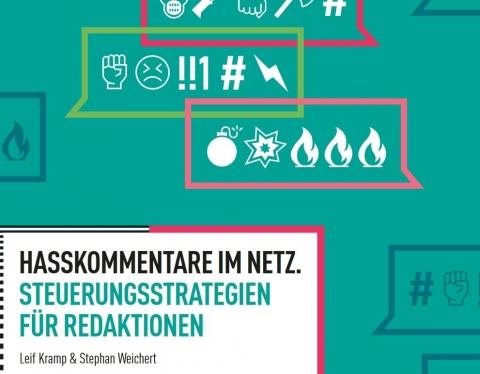 """Cover """"Hasskommentare im Netz. Steuerungsstrategien für Redaktionen."""""""